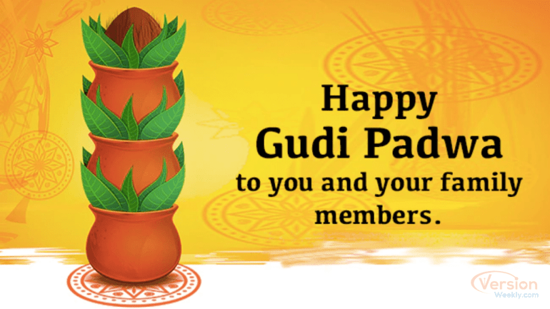 happy gudi padwa to you and your family members