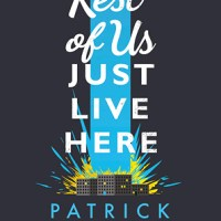 The Rest of Us Just Live Here by Patrick Ness Audiobook Review