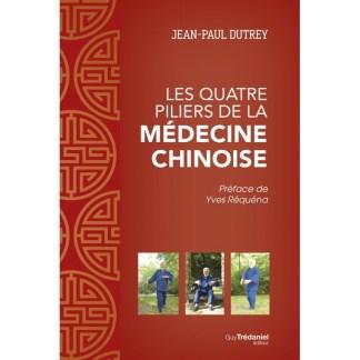 Les quatre piliers de la médecine chinoise