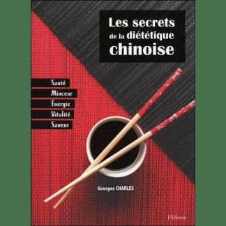 Les secrets de la diététique chinoise