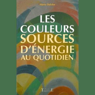 Les couleurs, sources d'énergie au quotidien