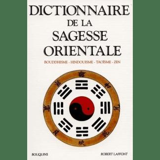 Dictionnaire de la sagesse orientale