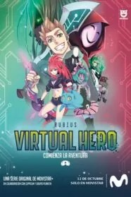 Virtual Hero: La Serie Serie Completa