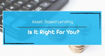 What Is Asset-Based Lending or Financing?