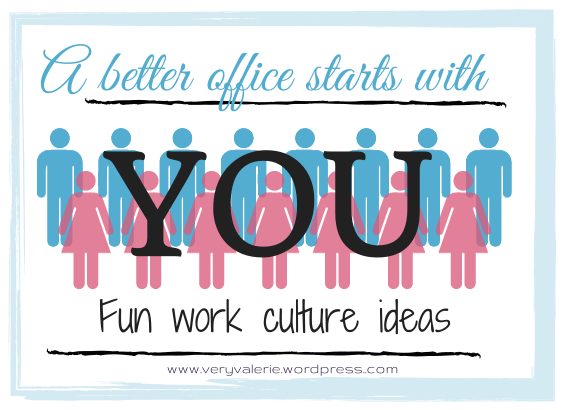 A better office environment starts with YOU (1/3)
