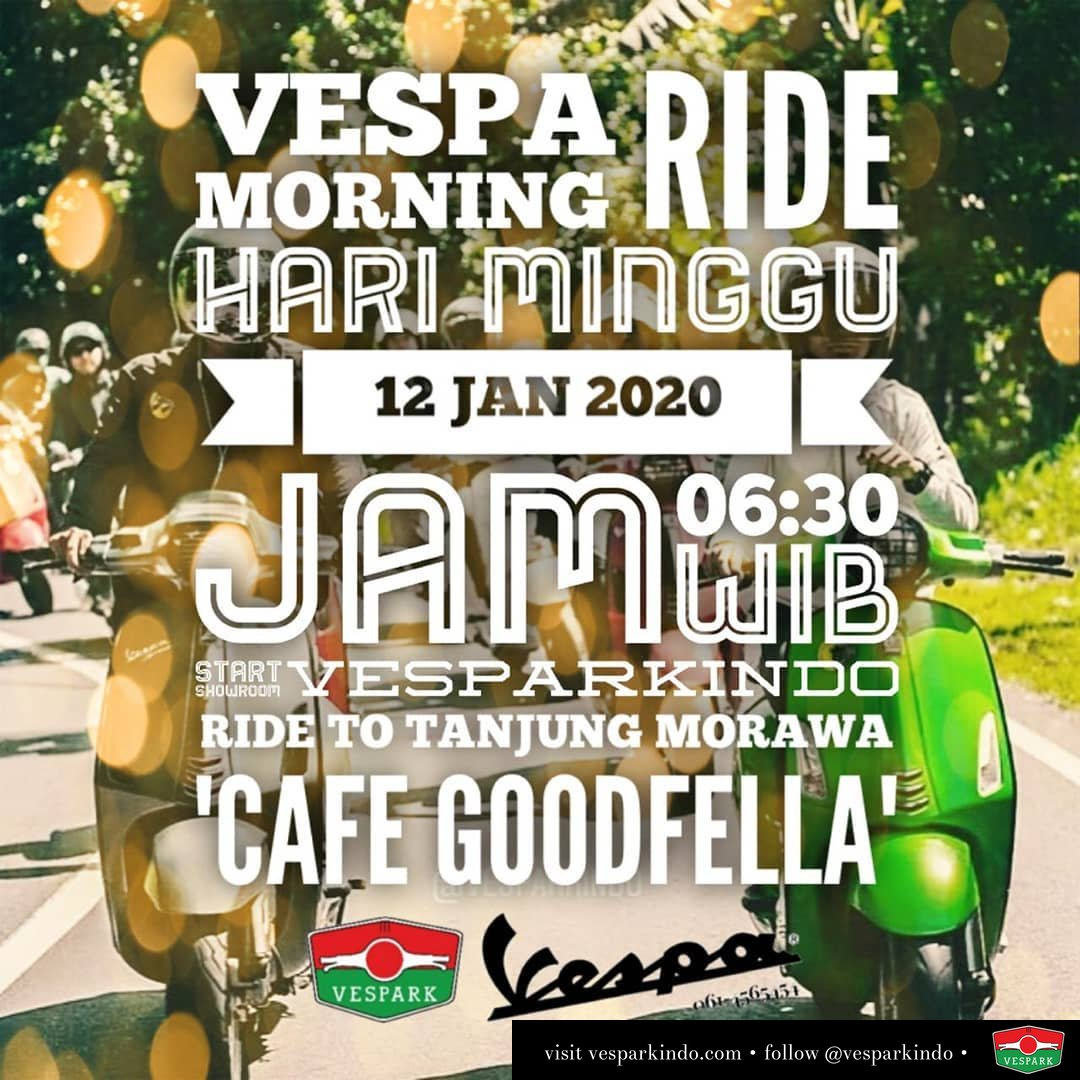 Undangan Vespa Morning Ride Bersama teman teman Vespa Vespark Hari minggu 12 Jan 2020  jam 06:30 wib  start showroom vesparkindo ride to tanjung morawa 'cafe goodfella' Ajak teman teman Vespa anda Silakan konfirmasi kehadiran anda di wa 0815-21-595959 Live Happy Let's ride Vespa
