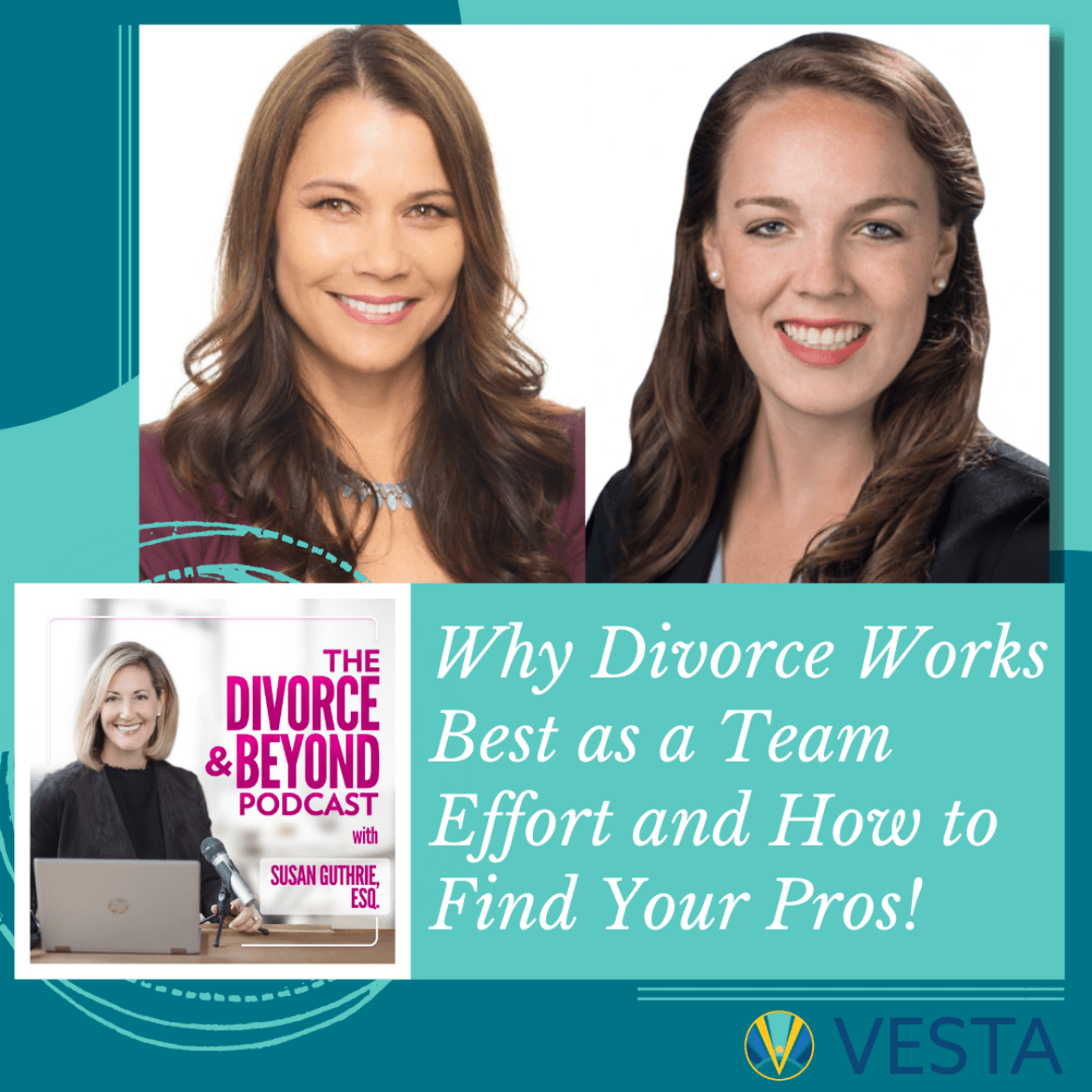 Why Divorce Works Best as a Team Effort and How to Find Your Pros!