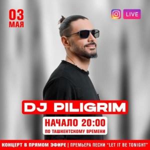 DJ Piligrim приглашает на онлайн-концерт 3 мая