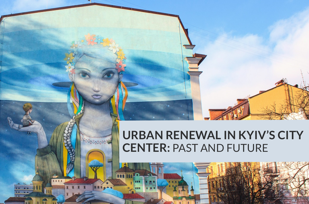urban renewal in kiev