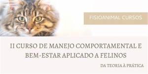 II Curso de Manejo Comportamental e Bem-Estar aplicado a Felinos