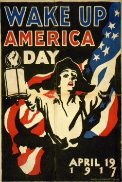 Wake Up America Day, 19 April 1917, World War I Propaganda Poster by James Montgomery Flagg