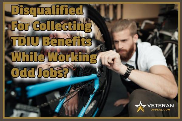 TDIU Benefits plus odd jobs
