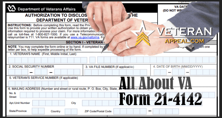 All About VA Form 21-4142