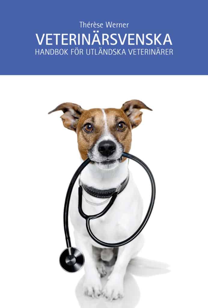 Veterinärsvenska – handbok för utländska veterinärer