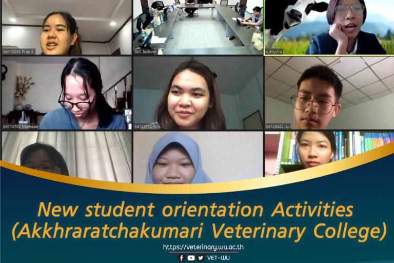 New student orientation Activities (Akkhraratchakumari Veterinary College )