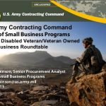 Slides from the U.S. Army Contracting Command's SDVOSB workshop