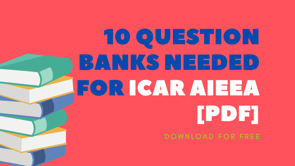 10 Question Banks Needed For ICAR AIEEA Pdf • 10 Question Banks Needed For ICAR AIEEA [Pdf]