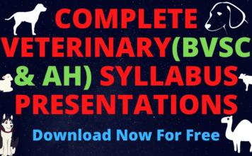 complete veterinary(Bvsc & AH) syllabus presentations Free Download