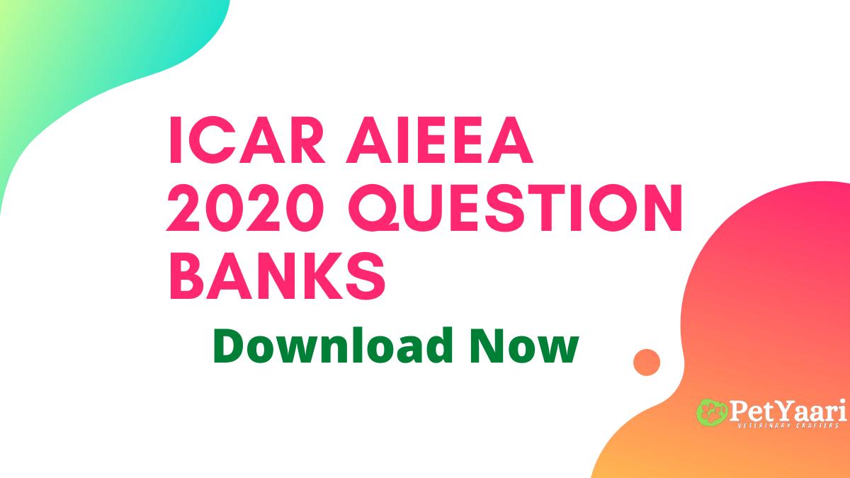 ICAR AIEEA 2020 Question Banks