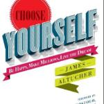 James Altucher - Choose Yourself!
