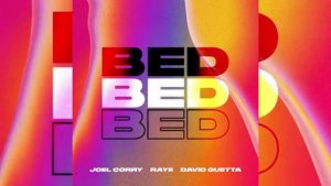 Joel Corry & David Guetta – BED (feat. Raye) MP3 DOWNLOAD