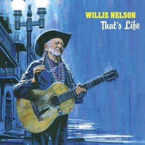 Willie Nelson – Nice Work If You Can Get It