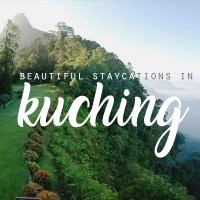 10 staycations in Kuching that doesn't look like Kuching