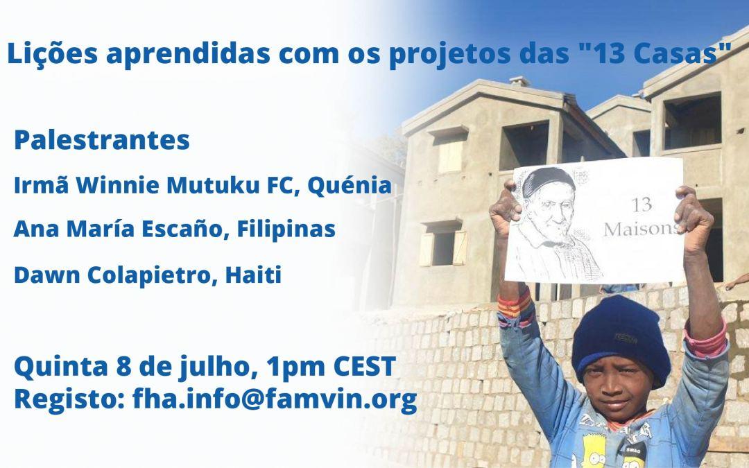 """Evento online: Lições aprendidas com os projetos """"13 Casas"""""""
