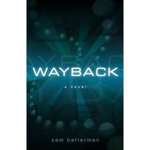 Wayback by Sam Batterman