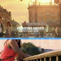 VIDEOHIVE POSITIVE INTRO