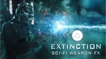 EXTINCTION SCI-FI WEAPONS FX