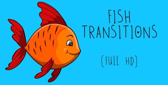Fish Transitions
