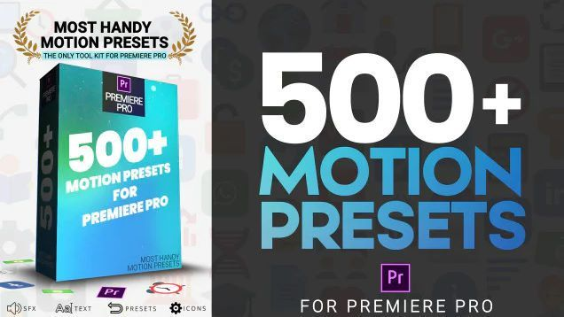 Most Handy Motion Preset For Premiere Pro