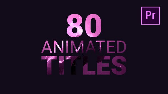 80 Animated Titles