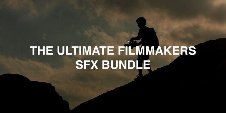 The Ultimate Filmmakers SFX Bundle
