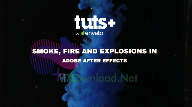 Tutsplus - Smoke, Fire and Explosions in Adobe After Effects