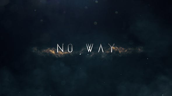 No Way | Trailer Titles