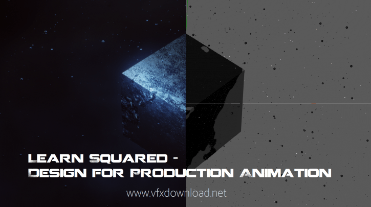 Learn Squared Design for Production Animation