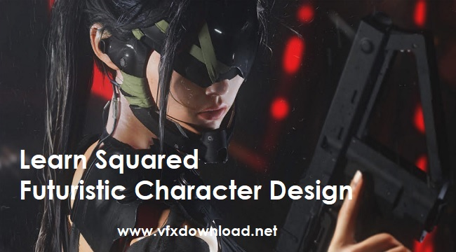 Learn Squared - Futuristic Character Design with Maciej Kuciara