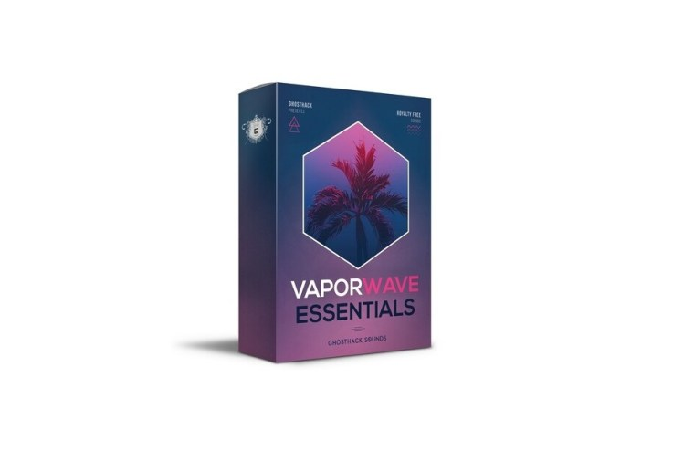 Ghosthack - Vaporwave Essentials