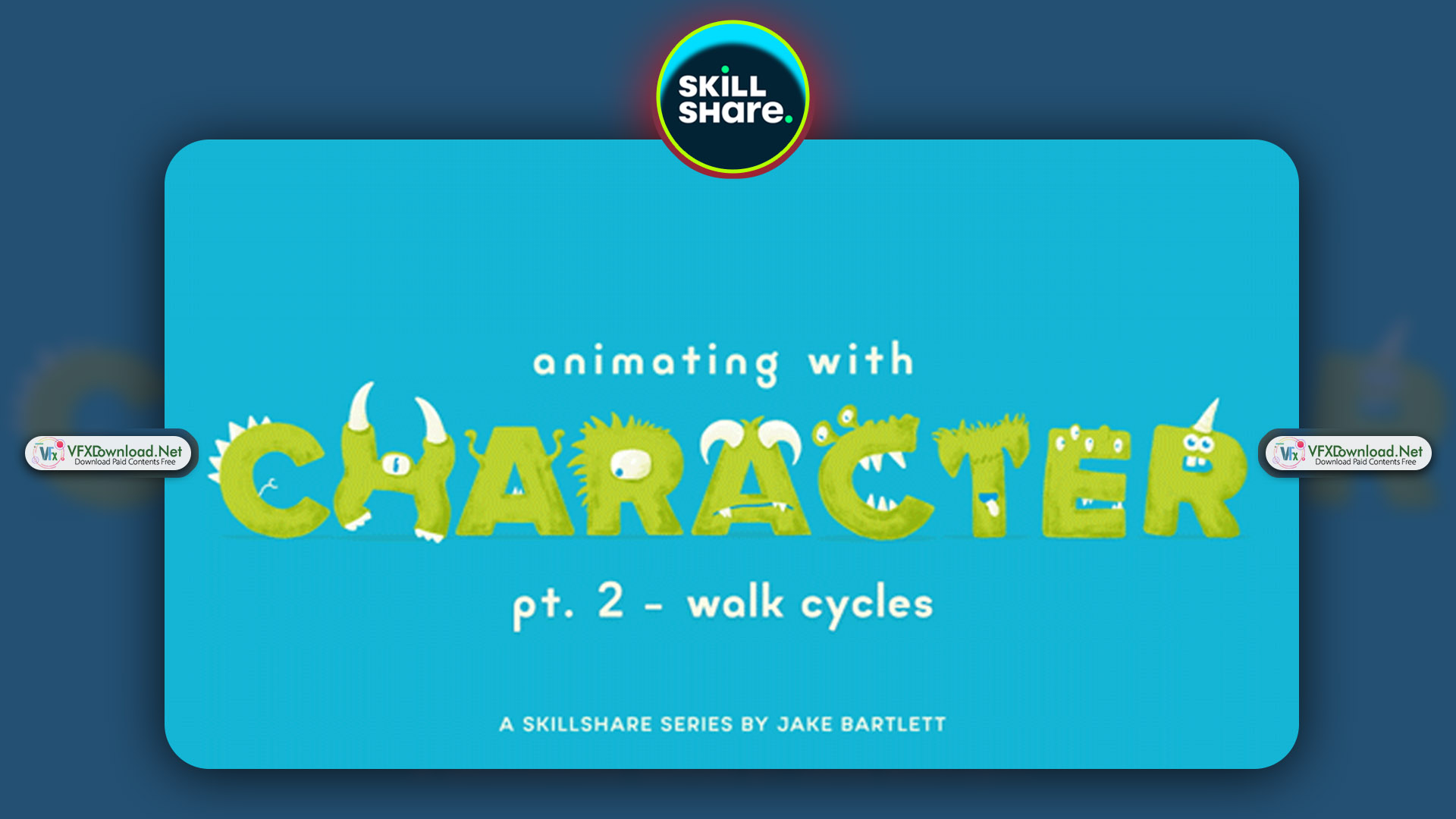 Animating With Character - Walk Cycles By Jake Bartlett