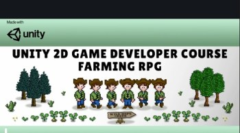 Unity 2D Game Developer Course Farming RPG By Rob Ager
