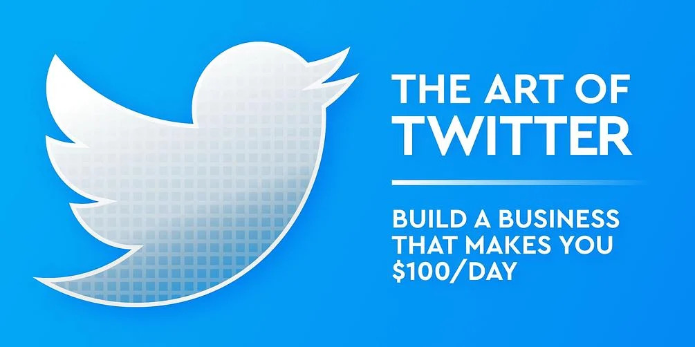 Gumroad - The Art of Twitter: Build a Business That Makes You $100/Day