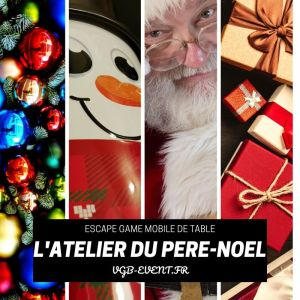 Escape game mobile sur table l'atelier du pere noel VGB EVENT lyon rhone alpes chamery valence grenoble saint etienne roanne
