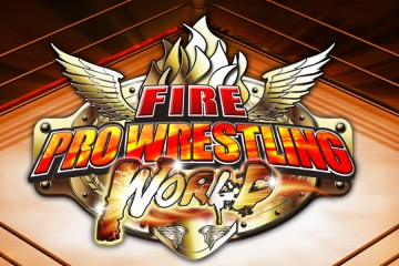 Fire Pro Wrestling World Preview