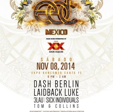 DASH BERLIN EN HALFWAY TO EDC MÉXICO