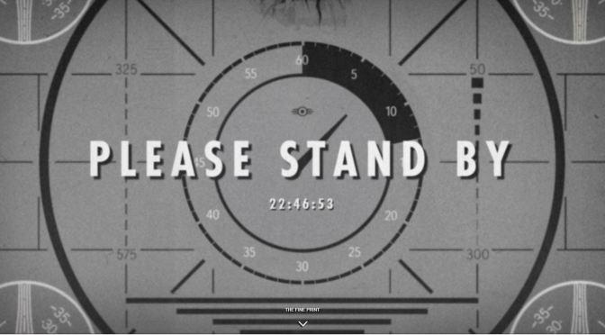 Please Stand By… ¡Mañana será revelado Fallout 4!