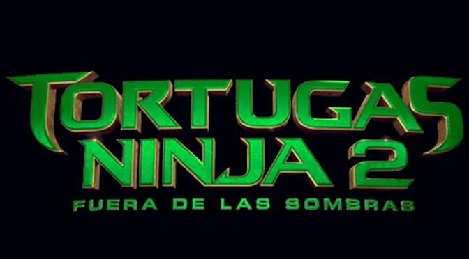 Kawabonga! Ya está aquí el primer tráiler de Tortugas Ninja 2: Fuera de las Sombras