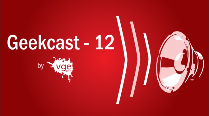 Geekcast – 12   Resident Evil – juego vs película
