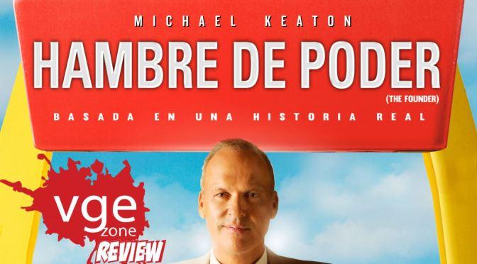"""<span class=""""entry-title-primary"""">[Review] Hambre de Poder</span> <span class=""""entry-subtitle"""">Michael Keaton se luce de nueva cuenta y nos trae la historia del hombre que logró poner a McDonald's en la cima</span>"""